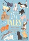Cat Tales: True Stories of Fantastic Felines Cover Image