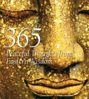 365 Peaceful Thoughts from Eastern Wisdom (365 Inspirations) Cover Image