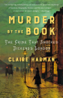 Murder by the Book: The Crime That Shocked Dickens's London Cover Image