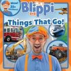 Blippi: Things That Go! (8x8) Cover Image