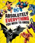 DC Comics Absolutely Everything You Need to Know Cover Image