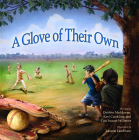 A Glove of Their Own (Morgan James Kids) Cover Image