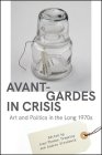 Avant-Gardes in Crisis Cover Image