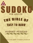 Sudoku For Adults: The Bible Of Easy to Hard Sudoku Puzzles Cover Image
