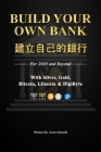 Build Your Own Bank 建立自己的銀行: For 2020 and Beyond With Silver, Gold, Bitcoin, Litecoin & DigiByte Cover Image