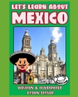 Let's Learn About Mexico: Kid History: Making learning fun! Cover Image