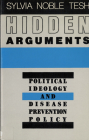 Hidden Arguments: Political Ideology and Disease Prevention Policy Cover Image