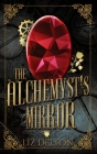 The Alchemyst's Mirror Cover Image