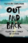 Out and Back: Essays on a Family in Motion Cover Image