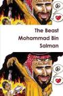 The Beast Mohammad Bin Salman Cover Image
