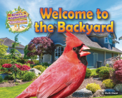Welcome to the Backyard (Nature's Neighborhoods: All about Ecosystems) Cover Image