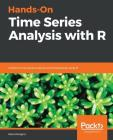 Hands-On Time Series Analysis with R Cover Image