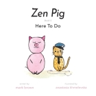 Zen Pig: Here To Do Cover Image