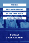 Radical Enfranchisement in the Jury Room and Public Life Cover Image