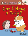 Can I Have a Turn?: An Acorn Book (Hello, Hedgehog! #5) Cover Image