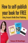 How to Self-publish Your Book for FREE Cover Image