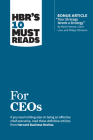 Hbr's 10 Must Reads for Ceos (with Bonus Article