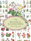 Vintage Botanical Illustrations Cut Out Collage Book: 130 Copyright-Free Images of Flowers & Cactus: Cutout Ephemera For Junk Journals, Scrapbooking, Cover Image