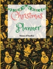 Christmas Planner: Holiday Organizer for a No Stress Xmas Holiday Shopping List, Budgets with Large size 8.5 x 11, 120 pages To-Do Lists, Cover Image