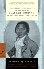 The Interesting Narrative of the Life of Olaudah Equiano: or, Gustavus Vassa, the African (Modern Library Classics) Cover Image
