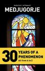 Medjugorje - 30 Years of a Phenomenon Cover Image