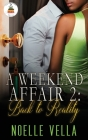A Weekend Affair 2: Back to Reality Cover Image