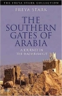 Southern Gates of Arabia: A Journey in the Hadhramaut Cover Image