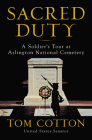 Sacred Duty: A Soldier's Tour at Arlington National Cemetery Cover Image