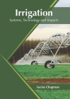 Irrigation: Systems, Technology and Impacts Cover Image