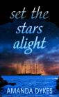 Set the Stars Alight Cover Image
