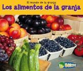 Los Alimentos de la Granja = Food from Farms (Mundo de la Granja) Cover Image