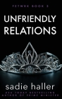 Unfriendly Relations Cover Image