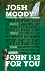 John 1-12 for You: Find Deeper Fulfillment as You Meet the Word (God's Word for You) Cover Image