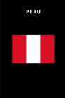 Peru: Country Flag A5 Notebook to write in with 120 pages Cover Image