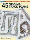 45 Original Track Plans Cover Image
