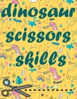 Dinosaur Scissors Skills: Car traveling activity coloring and cutout skills book for ages 3-5 Cover Image
