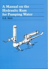 A Manual on the Hydraulic Ram for Pumping Water Cover Image