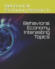 Behavioral Economy Interesting Topics Cover Image