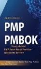 PMP PMBOK Study Guide! PMP Exam Prep! Practice Questions Edition! Crash Course & Master Test Prep To Help You Pass The Exam Cover Image