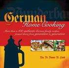 German Home Cooking: More Than 100 Authentic German Recipes; Passed Down from Generation to Generation Cover Image