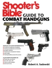 Shooter's Bible Guide to Combat Handguns Cover Image