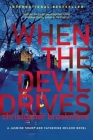 When the Devil Drives (Jasmine Sharp and Catherine McLeod Novels) Cover Image