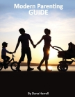 Modern Parenting Guide Cover Image
