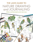 The Laws Guide to Nature Drawing and Journaling Cover Image