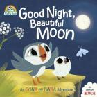 Good Night, Beautiful Moon: An Oona and Baba Adventure (Puffin Rock) Cover Image