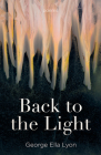 Back to the Light: Poems Cover Image