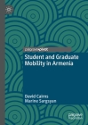 Student and Graduate Mobility in Armenia Cover Image