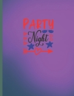 Party Night: 2022-2026 Monthly Planner 5 Years-Dream It, Believe It, Achieve It Five Year Monthly Planner With Goals - Us Holidays Cover Image