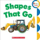 Shapes That Go (Rookie Toddler) Cover Image