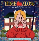 Home Alone: The Official AAAAAAdvent Calendar (2021 Advent Calendar) Cover Image